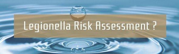 Legionella Risk Assessment